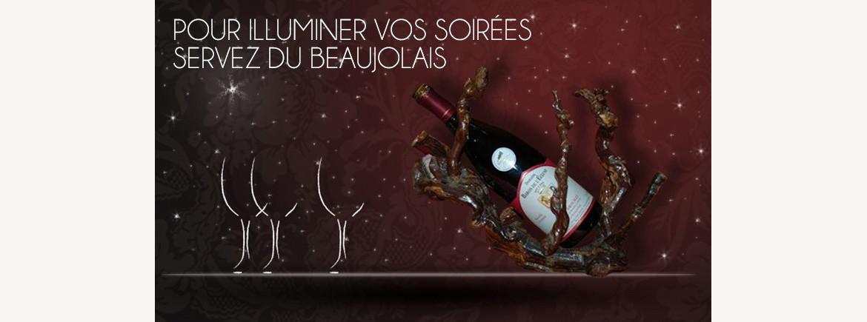 Pour illuminer vos soirées buvez du beaujolais